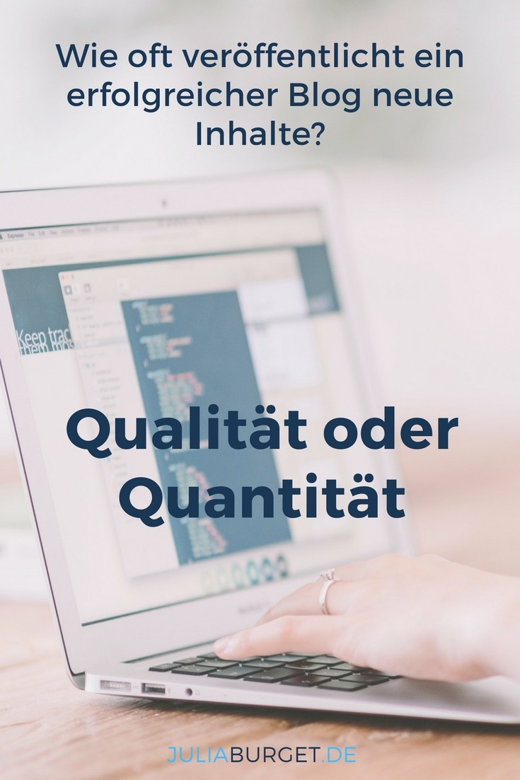 Quantität oder Qualität? Was macht deinen Blog erfolgreicher