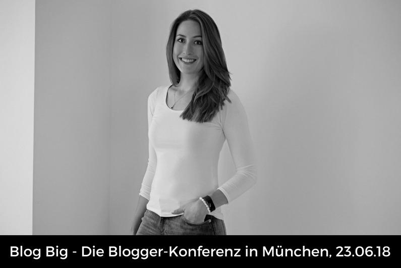 Bloggerkonferenz Blog Big München Blog Veranstaltung