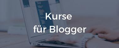 Kurse für Blogger