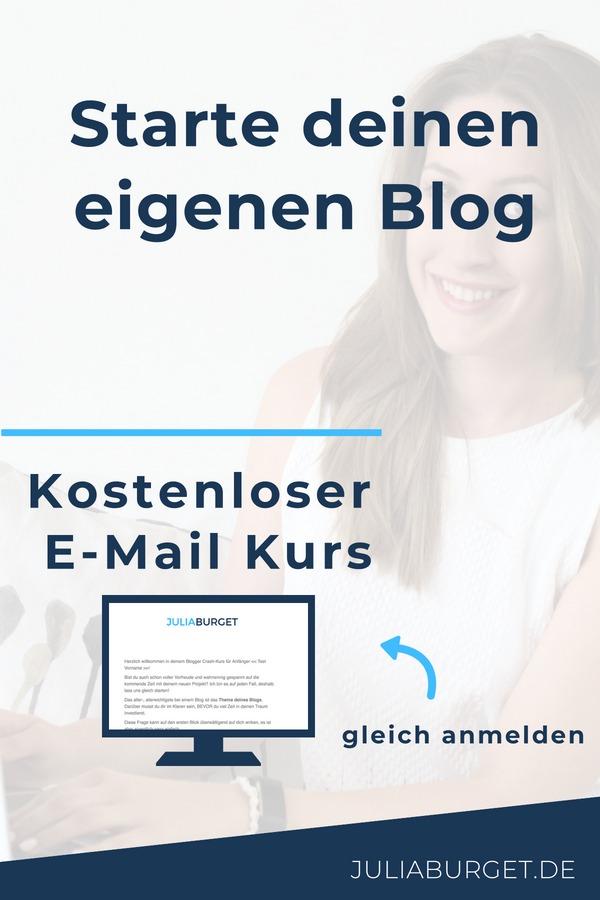 Dein kostenloser E-Mail Kurs: Starte deinen eigenen Blog und mach dein Hobby zum Beruf. Blog starten, Reichweite erhöhen, Community aufbauen und die Leidenschaft zum Beruf machen. Blog Strategie planen, umsetzen und erfolgreich durchstarten. #blogtipps #vomblogzumbusiness