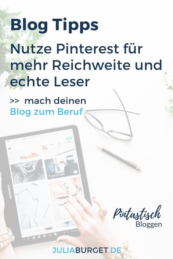 Blog Tipps: Nutze Pinterest gezielt für mehr Reichweite und echte Blogleser. Eine zuverlässige Traffic-Quelle ist die Basis für einen erfolgreichen Blog. In diesem Pinterest Kurs erfährst du Schritt für Schritt, wie du Pinterest für dein Unternehmen geschickt einsetzen kannst. Pinterest Tipps für Anfänger und Fortgeschrittene. Starte jetzt mit deinem Pinterest Profil durch! Pinterestmarketing für Blogger.  #pintastischbloggen #vomblogzumbusiness #blogtipps #bloggertipps #selbstständig