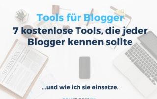 7 kostenlose Tools, die jeder Blogger kennen sollte (und wie ich sie einsetze)