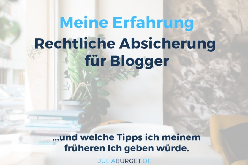rechtliche absicherung blogger erfahrung