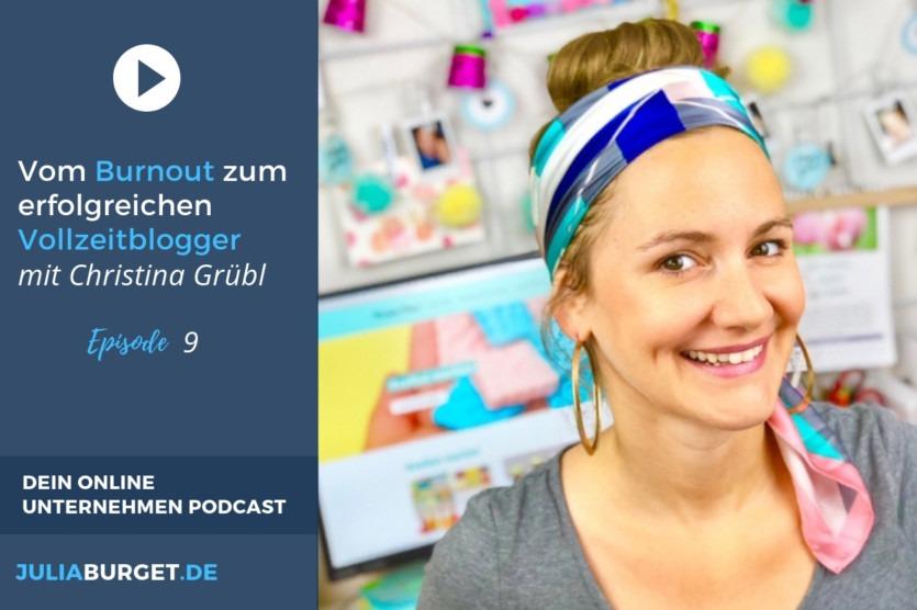 Vom Burnout zum Vollzeitblogger Christina Grübl