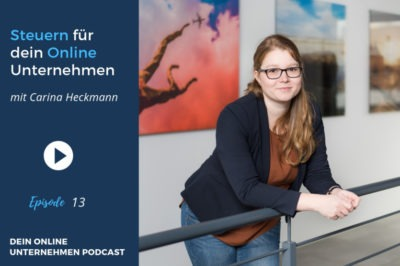 Steuern für dein Online Unternehmen mit Carina Heckmann