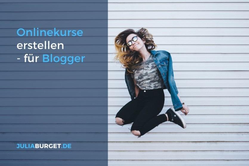 Als Blogger Onlinekurs erstellen