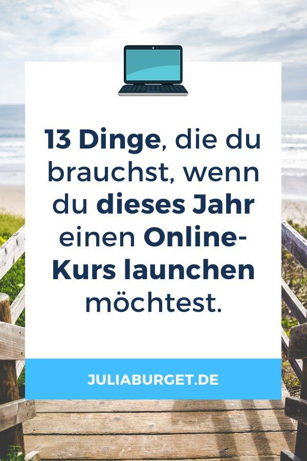 13 Dinge, die du brauchst, wenn du dieses Jahr einen Onlinekurs launchen und einen Onlinekurs vermarkten möchtest. Tipps, um einen Online-Kurs zu erstellen und erfolgreich online zu arbeiten. Dein Schritt vom Blog in die Selbstständigkeit, bzw. in die Online Selbstständigkeit. Digitale Produkte erstellen und erfolgreich verkaufen. #onlinekurs #digitaleprodukte
